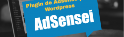 adsensei: plugin para administrar AdSense en WordPress